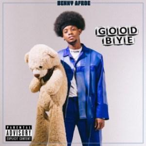 Benny Afroe - Good Bye